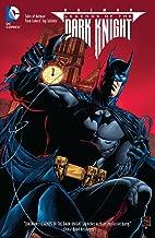Legends of the Dark Knight (2012-2015) Vol. 1