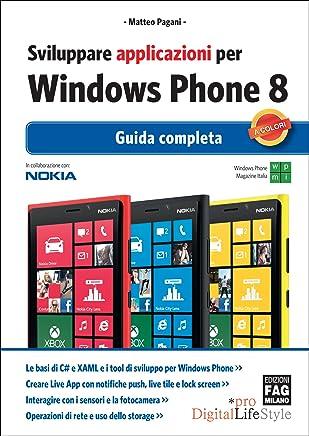 Sviluppare applicazioni per Windows Phone 8