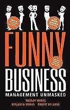 Funny Business: Management Unmasked