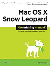 Mac OS X Snow Leopard: The Missing Manual: The Missing Manual (Missing Manuals)