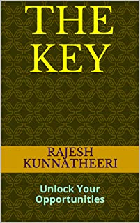 THE KEY: Unlock Your Opportunities (OCT-19 Book 30)