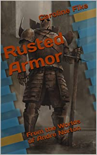 Rusted Armor: The further adventures of Hart - The Houn of Renley (The Worlds of Andre Norton)