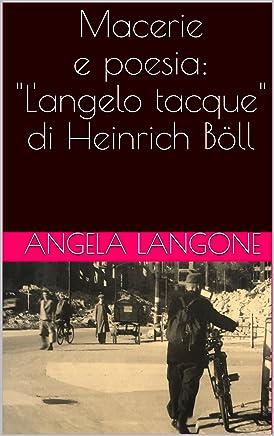 Macerie e poesia: Langelo tacque di Heinrich Böll