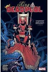 King Deadpool Vol. 1: Hail to the King (Deadpool (2019-)) Kindle Edition