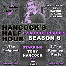 Hancock's Half Hour - The Emigrant & The Reunion Party