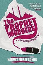The Prophet Murders: A HOP-CIKI-YAYA Thriller