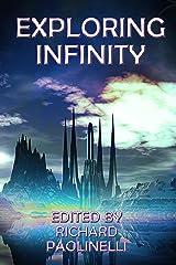 Exploring Infinity Kindle Edition