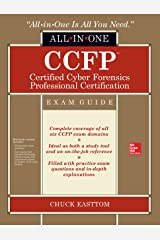 CCFP Certified Cyber Forensics Professional All-in-One Exam Guide Kindle Edition