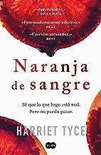Naranja de sangre (Spanish Edition)