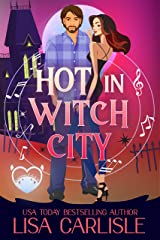 Hot in Witch City: A Shifter and Siren Paranormal Chick Lit Novel (Salem Supernaturals Book 2) Kindle Edition