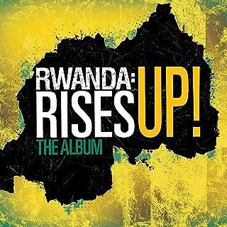 Song For Africa: Rwanda: Rises Up!