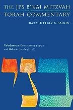 Va-'ethannan (Deuteronomy 3:23-7:11) and Haftarah (Isaiah 40:1-26): The JPS B'nai Mitzvah Torah Commentary (JPS Study Bible)