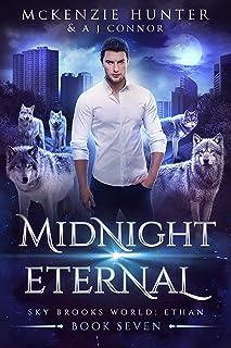 Midnight Eternal (Sky Brooks World: Ethan Book 7)