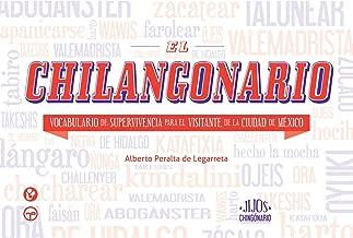 El Chilangonario (Jijos del Chingonario) (Spanish Edition)