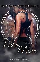 Echo, Mine (Fallen Guardians 1.5)