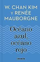 Océano Azul, Océano Rojo (Imprescindibles) (Spanish Edition)