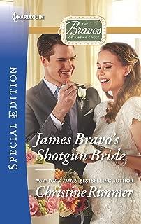 James Bravo's Shotgun Bride (The Bravos of Justice Creek Book 2474)