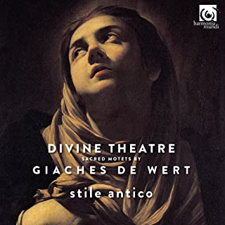 Divine Theatre - Sacred Motets by Giaches de Wert