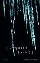 Unquiet Things: Poems (Goat Island Poetry)