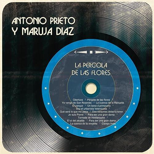 La Pérgola de las Flores de Antonio Prieto y Maruja Díaz en Amazon ...