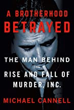 Download A Brotherhood Betrayed: The Man Behind the Rise and Fall of Murder, Inc. PDF