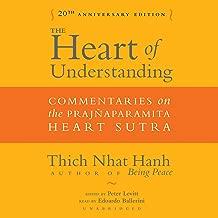 The Heart of Understanding, Twentieth Anniversary Edition: Commentaries on the Prajnaparamita Heart Sutra
