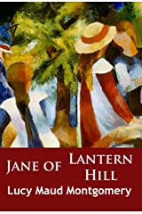 Jane of Lantern Hill: classic Kindle Edition