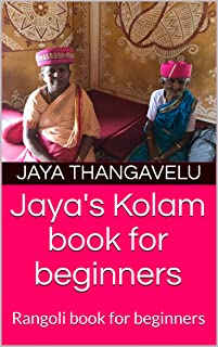 Jaya's Kolam book for beginners: Rangoli book for beginners