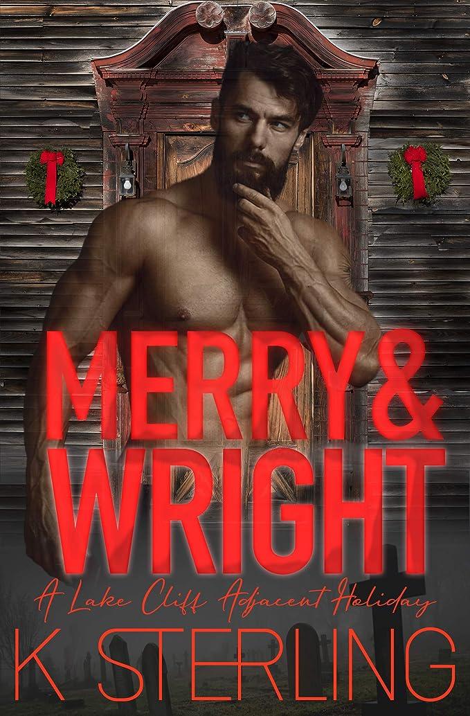 努力レーザ展示会Merry & Wright: A Lake Cliff Adjacent Holiday (English Edition)
