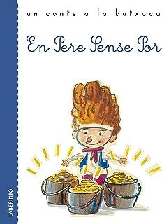En Pere Sense Por (Un conte a la butxaca) (Catalan Edition)