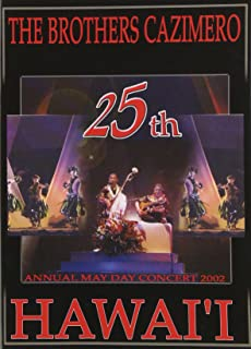 The Brothers Cazimero 25th Annual May Day Concert 2002