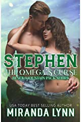 Stephen:The Omega's Curse (Black Mountain Pack Book 5) Kindle Edition