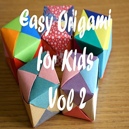 Easy Origami for Kids - Video Learning Guide Vol 2