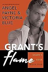 Grant's Flame (Shark's Edge Book 5) Kindle Edition