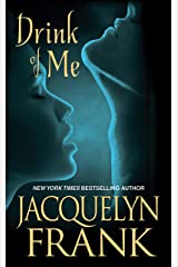 Drink of Me Kindle Edition
