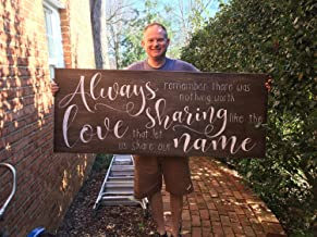 CELYCASY Large Wooden Sign, Always Remember There was Nothing Worth Sharing, Love Quote, Avett Brothers Lyric, Song Lyric, Wedding, Sign with Quote