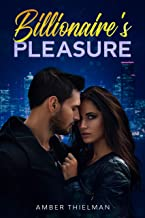Billionaire's Pleasure (Billion Dollar Love Book 3)