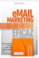 Email marketing eficaz: Como conquistar e fidelizar clientes com uma newsletter (Ecommerce Melhores Práticas) eBook Kindle
