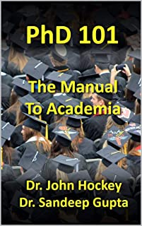 PhD 101: The Manual To Academia