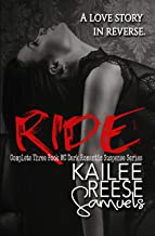 Ride: Complete Three Book MC Dark Romantic Suspense Series