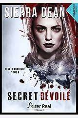 Secret dévoilé: Secret McQueen, T6 Format Kindle