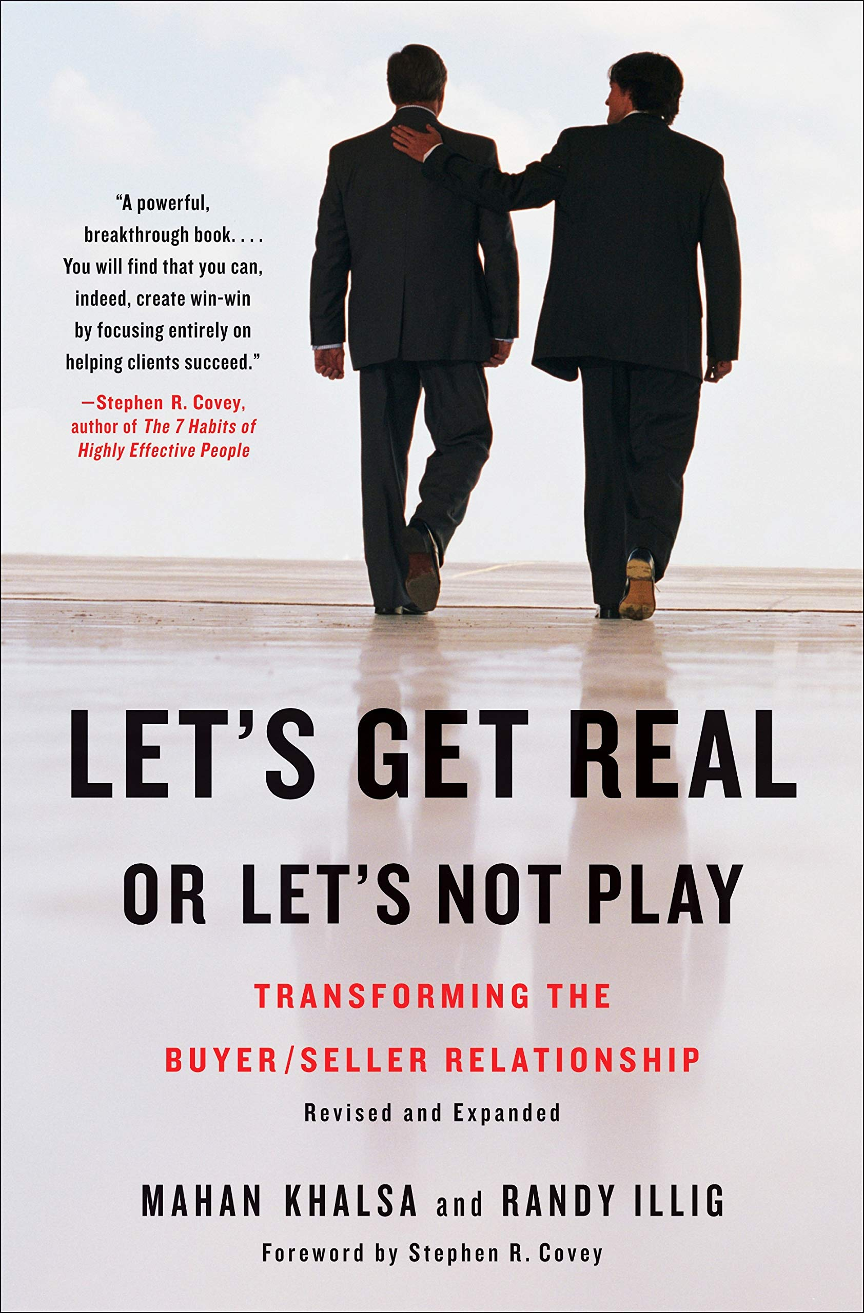 Image OfLet's Get Real Or Let's Not Play: Transforming The Buyer/Seller Relationship