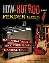 How to Hot Rod Your Fender Amp