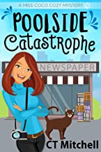 Poolside Catastrophe: A Miss Coco Cozy Mystery (Cozy Animal Mysteries Book 1)