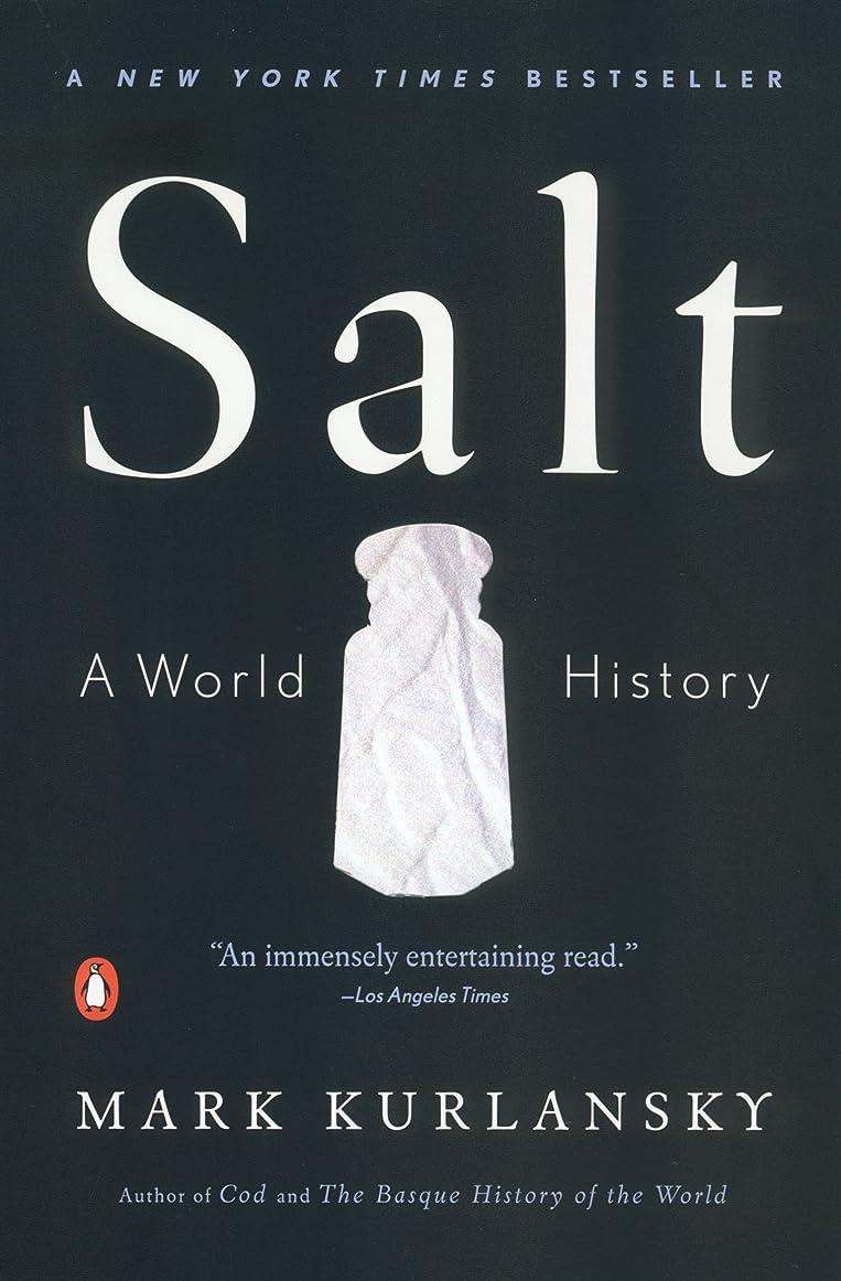 シーン感染するバンジージャンプSalt: A World History (English Edition)