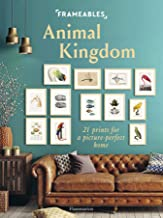 Frameables: Animal Kingdom: 21 Prints for a Picture-Perfect Home