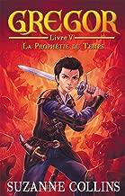 Gregor 5 - La Prophétie du Temps (French Edition)