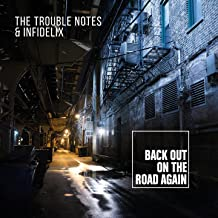 Back out on the Road Again (From the Vault) [Explicit]