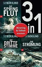 Die Rönning/Stilton-Serie Band 1 bis 3 (3in1-Bundle): - Die Springflut / Die dritte Stimme / Die Strömung: Romane (German ...