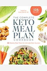 The Complete Keto Meal Plan Cookbook: 10 Weekly Meal Plans for Ultimate Keto Success Kindle Edition
